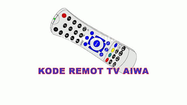 KODE REMOT TV AIWA