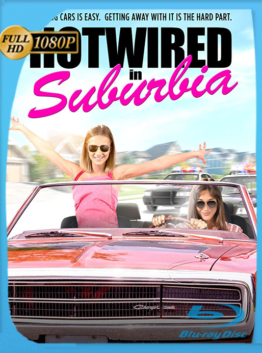 Hotwired in Suburbia (2020) AMZN WEB-DL [1080p] Latino [GoogleDrive] Alexander