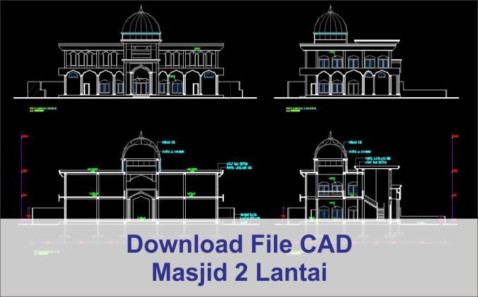 download Masjid 2 Lantai dwg AutoCad