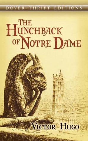 The Hunchback of Notre Dame by Victor Hugo (5 star review)