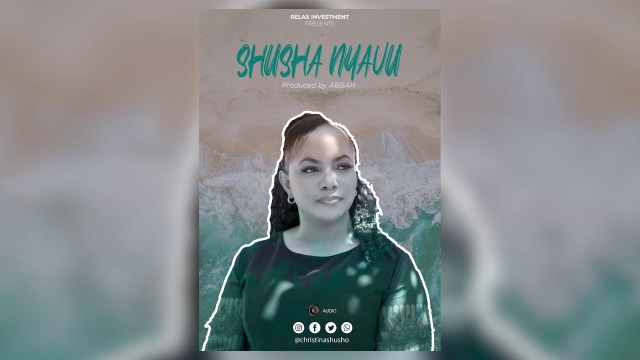 MUZIKI | Christina Shusho – Shusha Nyavu | Download new MP3