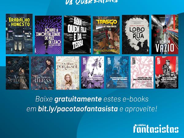 E-books grátis: Pacotão de Quarentena Fantasista