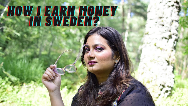 WHAT WORK I DO IN SWEDEN & EARN MONEY?   SPARKLEWITHJYOTI
