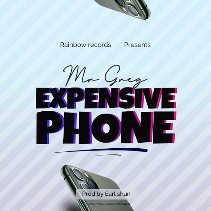 Expensive Phone- Mr.Greg