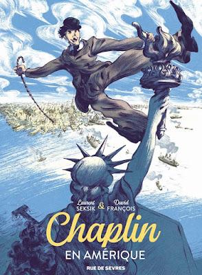 Chaplin tome 1 : Chaplin en Amérique de Laurent Seksik et David François aux éditions Rue de Sèvres