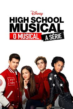 High School Musical: O Musical: A Série 1ª Temporada Torrent – WEB-DL 720p Dual Áudio<