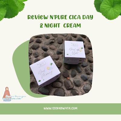 Review N'PURE Cica Day dan Review N'Pure CICA Day dan Night Cream