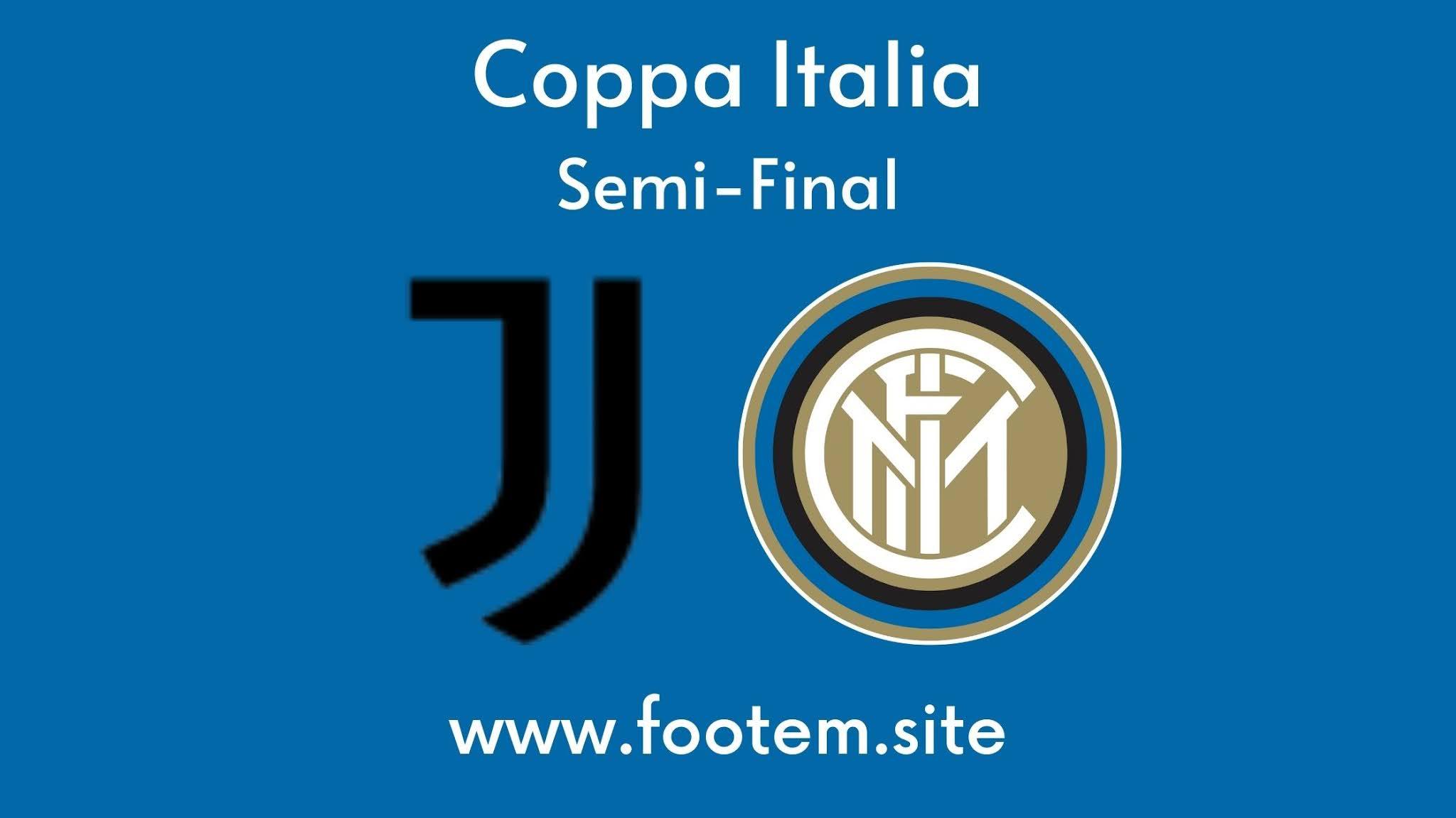 Juventus vs inter Milan coppa italia semi final