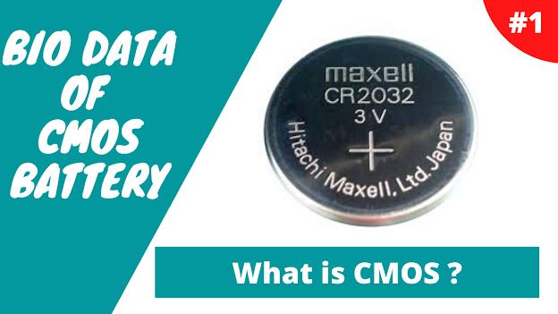 What is CMOS Battery in Hindi , cmos battery kiya hai ?