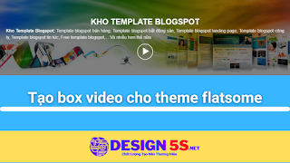 Nhúng Box Video Vào Theme Flasome Không Làm Nặng Web