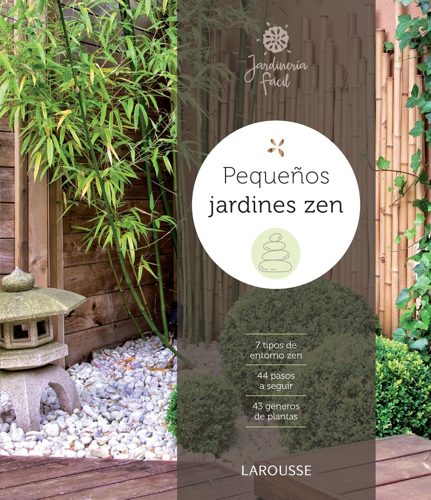 ucpequeos jardines zenud de la editorial larousse