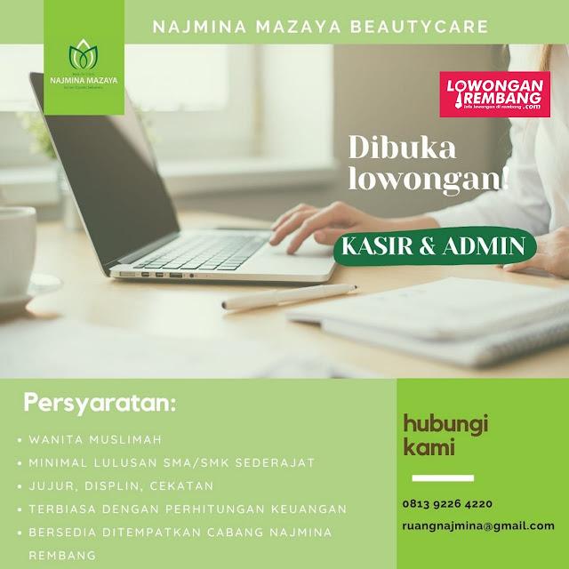 Lowongan Kerja Kasir Dan Admin Najmina Mazaya Beautycare Rembang