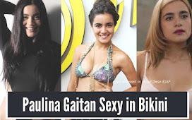 51 Bikini Photos of Paulina Gaitan looked Sexy in a Lingerie, Bra Pics