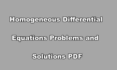 Homogeneous Differential Equations Problems and Solutions PDF.