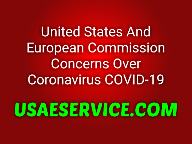 U.S. And  European Commission Over Coronavirus COVID-19