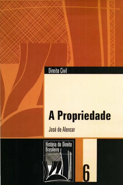 A Propriedade - José de Alencar