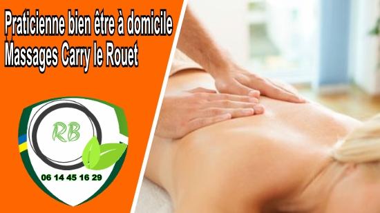 Praticienne bien être à domicile - Massages Carry le Rouet;