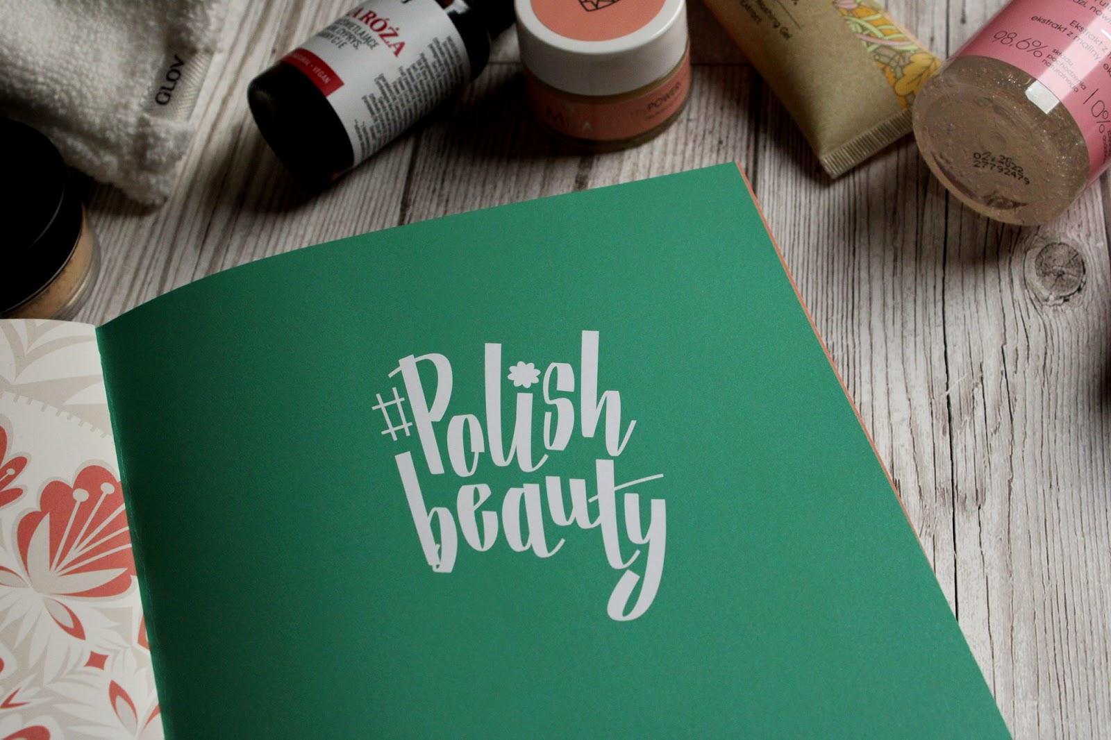 Polish beauty. Poradnik naturalnego piękna dla polek.