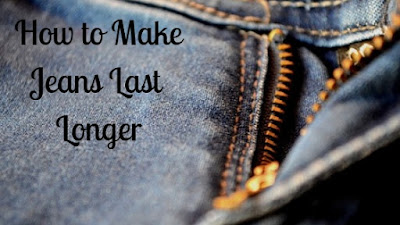 How to Make Jeans Last Longer