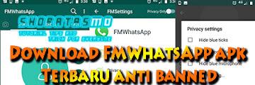 Download FMWhatsApp APK (Anti- Banned) 2019