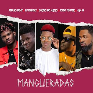 Buriano - Mangueradas (feat. Dj Habias x Dj Vado Poster x Teo no beat & Dj Aka-M