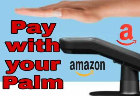 Amazon Lets You Pay With Your Palm