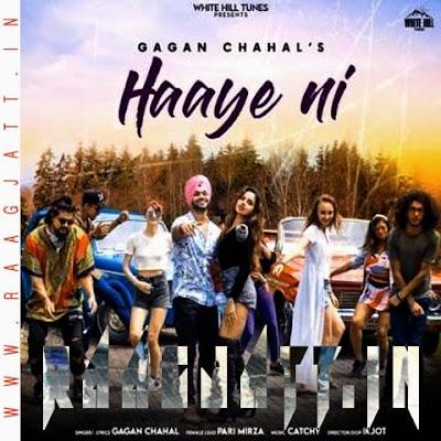 Haaye Ni by Gagan Chahal Ft Pari Mirza lyrics