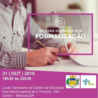 Sebrae de Miracatu oferece Oficina de Formalização para Empreendedores