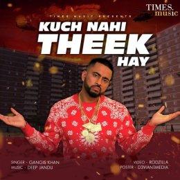 Kuch Nahi Theek Hay (2018)