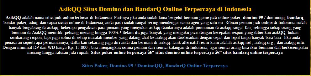 AsikQQ Situs Poker, Domino 99 , BandarQ Online Terpercaya