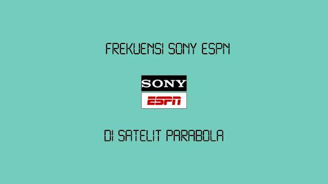 Frekuensi Sony ESPN di Intelsat 17 Terbaru