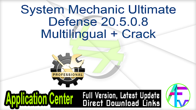 System Mechanic Ultimate Defense 20.5.0.8 Multilingual + Crack