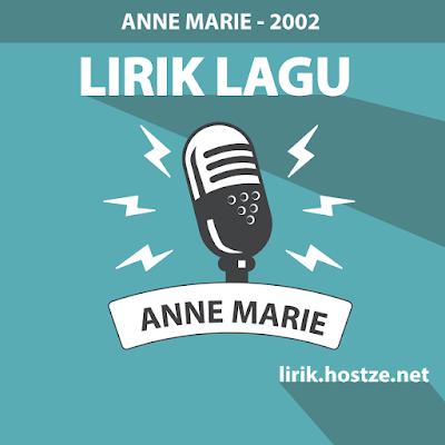 Lirik Lagu 2002 - Anne Marie - Lirik Lagu Barat