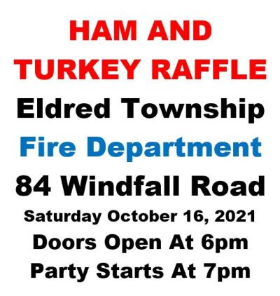 10-16 Eldred TWP. Ham And Turkey Raffle
