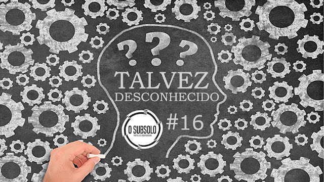 O SUBSOLO   TALVEZ DESCONHECIDO#16