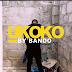 Exclusive Video | Bando - UKOKO ROSTAM | Watch