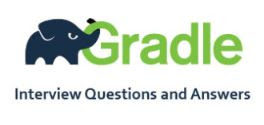 Gradle Interview Questions and Answers