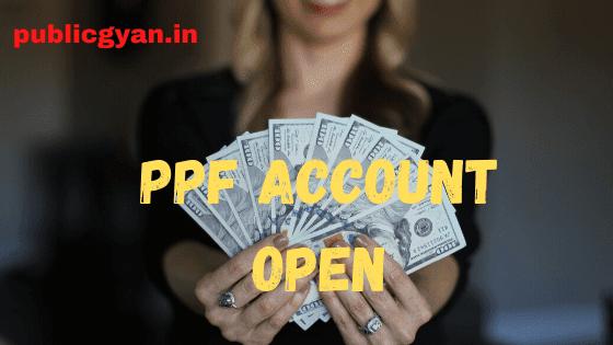PPF Account Open