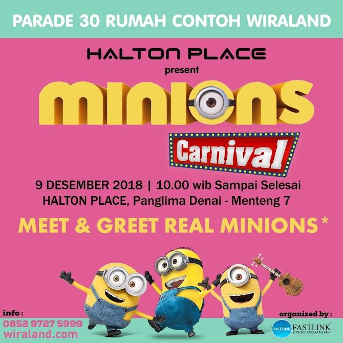 Rayakan Libur Akhir Tahun di Minions Carnival di Halton Place, 9 Desember Nanti