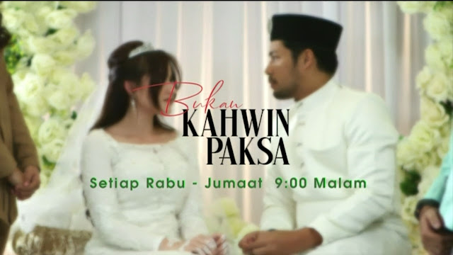 Drama Bukan Kahwin Paksa tv3