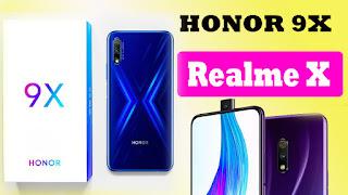 Honor 9X vs Realme X images,Honor 9X vs Realme X spec,Honor 9X price in india,Realme X vs Honor 9x