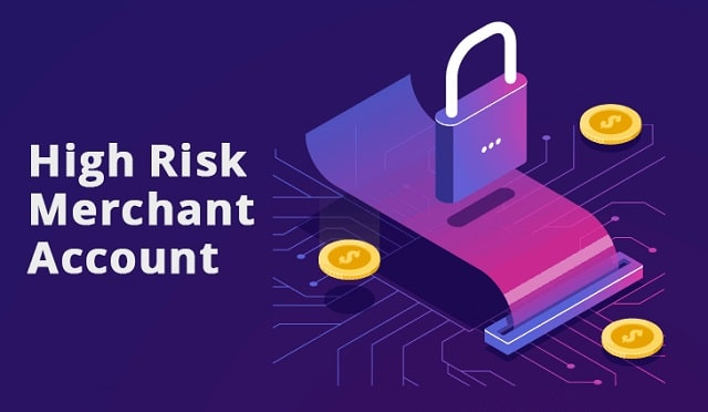 understanding high risk merchant accounts