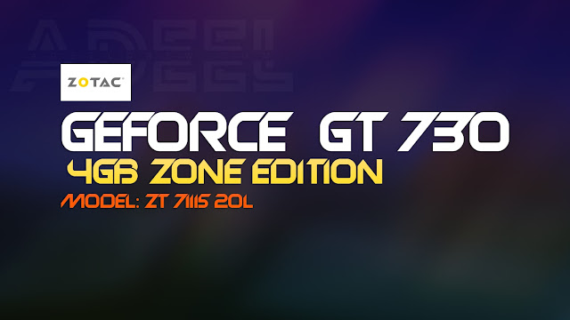 Is ZOTAC GeForce GT 730 worth buying in 2021? ZOTAC GeForce GT 730 4GB Details and Graphic Card's Specification AdeelDrew
