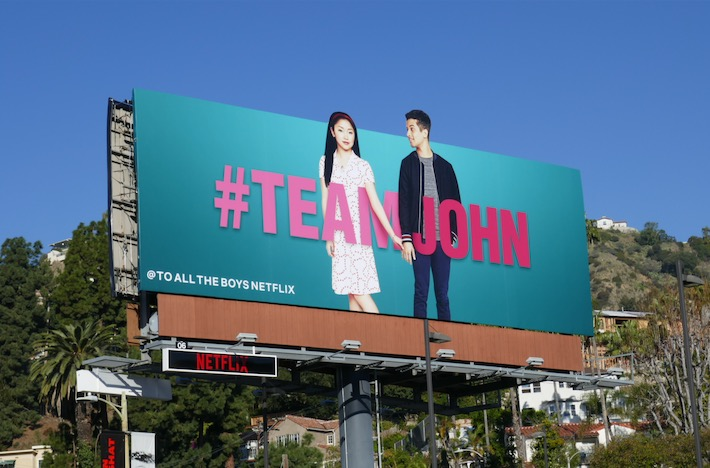 To All The Boys 2 #TeamJohn billboard