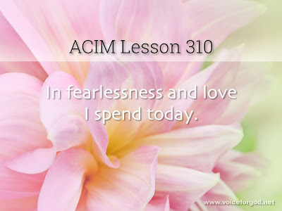[Image: ACIM-Lesson-310-Workbook-Quote-Wide.jpg]