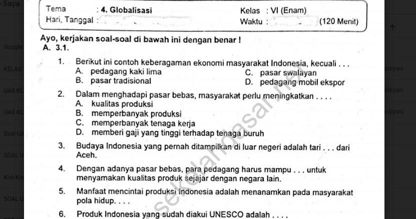 Soal Ulangan Semester 1 Kelas 6 Tema 4 Globalisasi Sekolahdasar Net