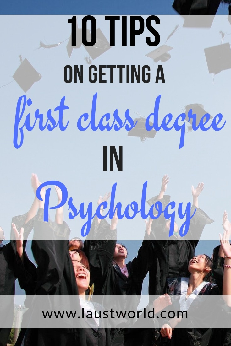 Pinterest image that says tips on getting a first class psychology degree