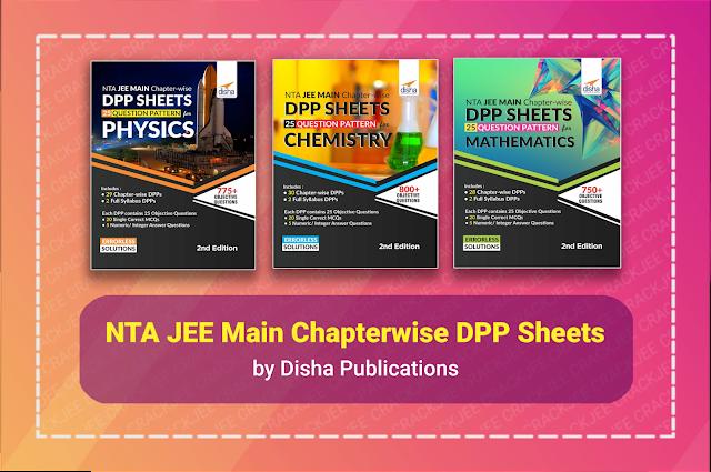 [PDF] NTA JEE Main Chapter-wise DPP Sheets | Latest Pattern 2021