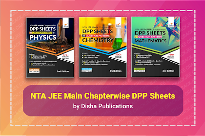 [PDF] NTA JEE Main Chapter-wise DPP Sheets | Latest Pattern 2021