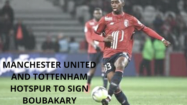 Manchester United and Tottenham Hotspur to sign Boubakary Soumare
